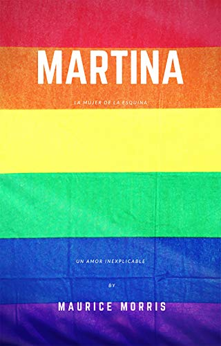 Martina. (Short stories nº 1) eBook: Morris, Mauricie: Amazon.es: Tienda Kindle