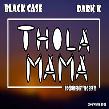 Thola Mama