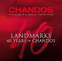 Landmarks 40 Years Of Chandos -Box
