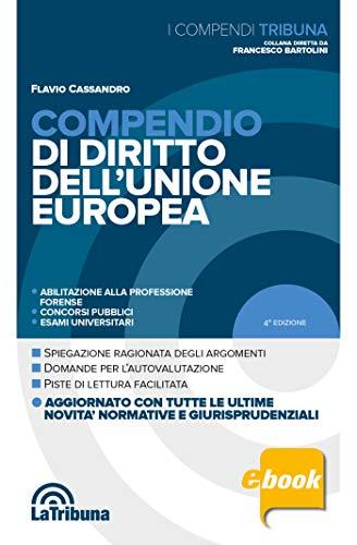 Compendio di diritto dell'Unione europea: Edizione 2020 Collana Compendi