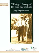 El Negro Ferreira (Coleccion Sociales) (Spanish Edition)