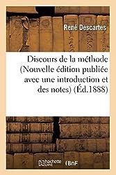 Discours de la méthode (Nouvelle édition publiée avec une introduction et des notes) (Éd.1888) de René Descartes