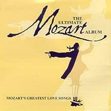 Mozart: Ultimate Mozart Album
