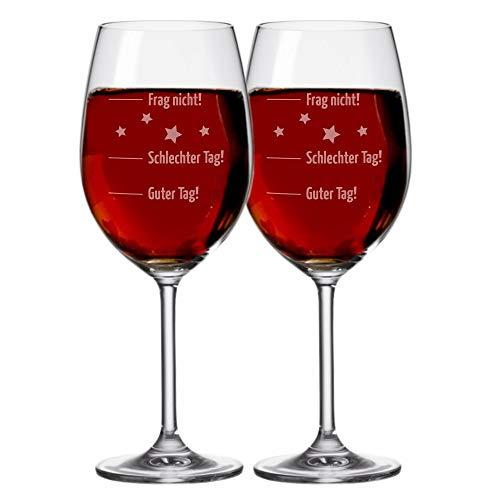4youDesign Set - 2 STÜCK XXL Leonardo Premium Weinglas - Stimmungsglas Guter Tag!, Schlechter Tag! - Frag Nicht!, 630 ml mit Gravur Rotweinglas/Weißweinglas - originelles
