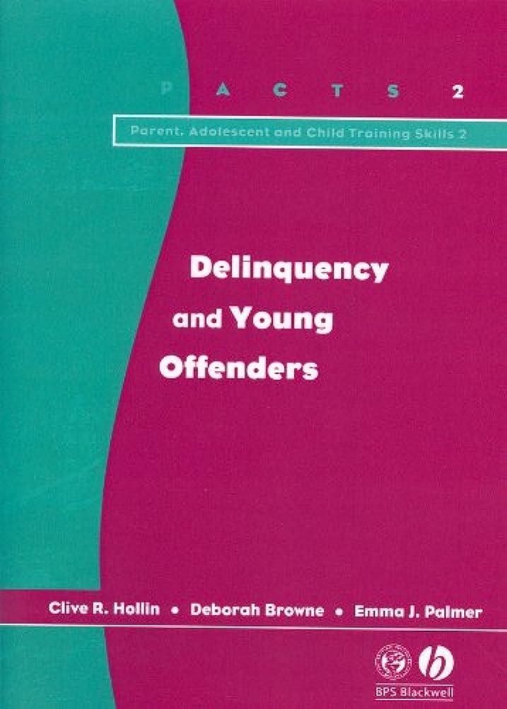 高架通り気質Delinquency and Young Offenders (Parent, Adolescent and Child Training Skills)