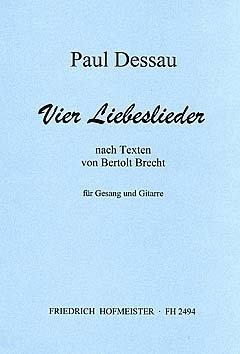 4 LIEBESLIEDER - arrangiert für Gesang und andere Besetzung - Gitarre [Noten / Sheetmusic] Komponist: DESSAU PAUL + BRECHT BERTOLT