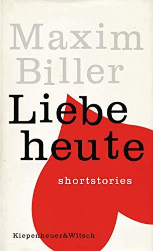 Liebe heute: Shortstories