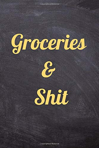 Groceries & Shit: Funny Design Cover, Meal Planner with...