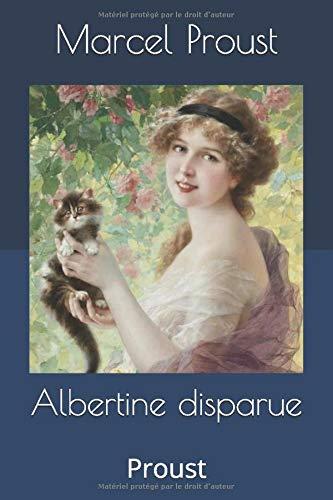 Albertine disparue: Proust