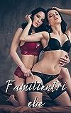 Familientriebe: erotische bücher ab 18 unzensiert hart   erotische bücher ab 18 unzensiert kindle