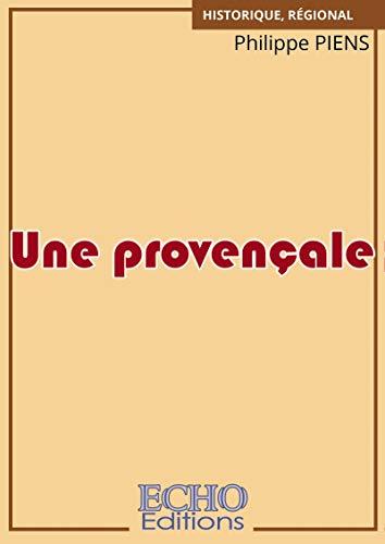 Une provençale (French Edition)