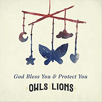 God Bless You & Protect You (Lullabye Version)