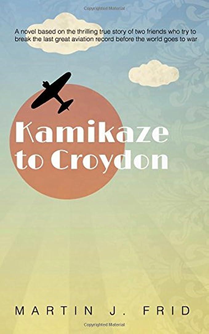 幸運なことに溶接寄託Kamikaze to Croydon