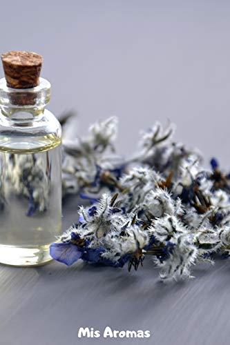 Mis Aromas: Cuaderno Para Apuntar tus Recetas de Aceites Esenciales   110 Páginas para Apuntar tus Recetas de Aromaterapia   Mira El Interior   Tamaño A5