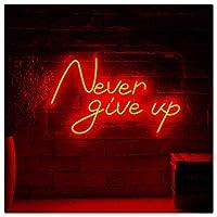 ネオン・サイン Never give up ネオンライトガラス管ネオンライトサイン バーパーティーベッドルームホテルオフィスガレージ超明るい夜ネオンライト壁の装飾サイン