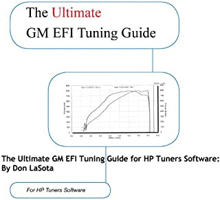 By Don LaSota GM EFI Tuning Guide for HP Tuners Software: By Don LaSota (1st First Edition) [Spiral-bound]