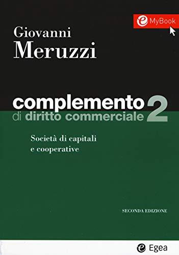 Complemento di diritto commerciale. Società di capitali e cooperative (Vol. 2)