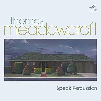 Thomas Meadowcroft: Percussion Works
