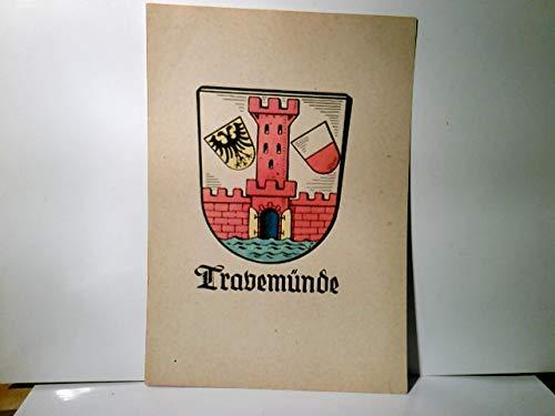Heraldische Tafel . Heraldik / Wappenkunde / Stadtwappen. Travemünde. Vorliegend sehr schöne Wappen Abb. farbig aus alter Zeit. Handcoloriert. Alter ca 1880 / 1890. Keine AK !!