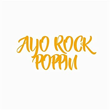 Ayo Rock Poppin