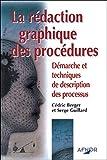 La rédaction graphique des procédures - Démarche et techniques de description des processus