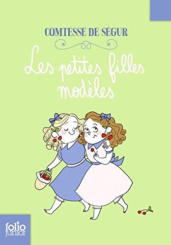 Les petites filles modèles (Folio Junior t. 134)