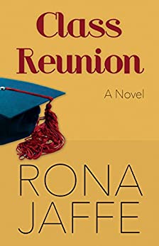 Class Reunion: A Novel by [Rona Jaffe]