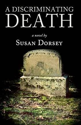 [(A Discriminating Death)] [By (author) Susan Dorsey] published on (April, 2012)