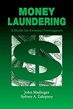 Money Laundering: A Guide for Criminal Investigators