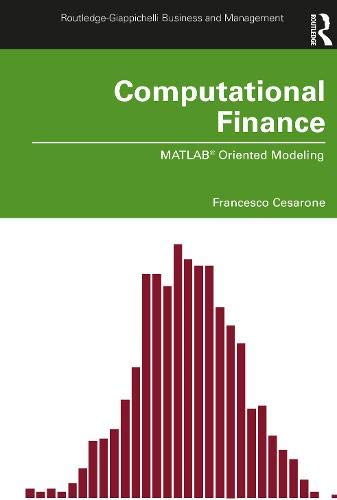 Computational Finance: MATLAB® Oriented Modeling (Routledge-Giappichelli Studies in Business and Management)