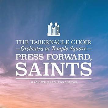 Press Forward, Saints