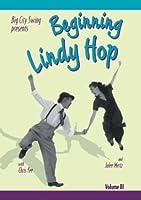 Beginning Lindy Hop, Volume III