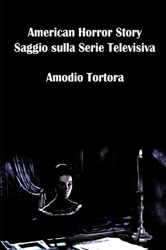 American Horror Story: Saggio sulla Serie Televisiva