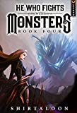 He Who Fights with Monsters 4: A LitRPG Adventure (English Edition)