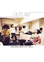 OUTLAW PUBLIC IMAGE LIMITED-FINAL- 2006.4.1 [DVD]