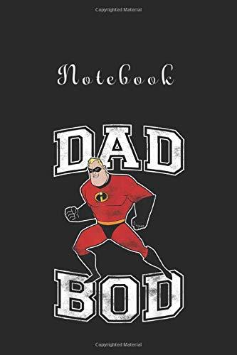 Notebook: Disney Pixar Incredibles Mr Incredible Dad Bod Portrait 116 Pages Notebook...