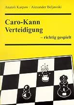 Caro-Kann-Verteidigung - richtig gespielt (Livre en allemand)