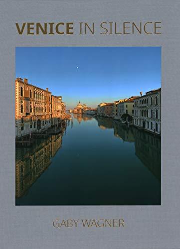 Venice in Silence (English and Italian Edition)