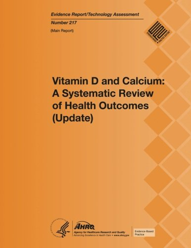 Vitamin D and Calcium: A Systematic Review of Health Outcomes (Update): Main Report