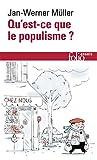 Qu'est-ce que le populisme? Définir enfin la menace