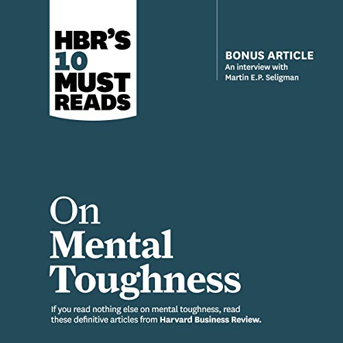 HBR's 10 Must Reads on Mental Toughness audiobook cover art