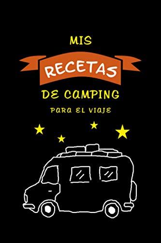 Libro de cocina de camping 'Mis recetas de camping' con motivo de la acampada: Recetario de viaje - Su recetario personal - 120 páginas rayadas - ... - Para los amantes de la cocina y los bares