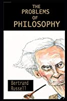 The Problems of Philosophy By Bertrand Russell Illustrated Novel