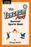 Tangram Fury Summer Sports Book (Tangram Fury Puzzle Book 5) (English Edition)