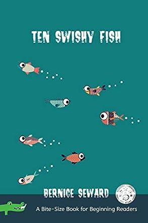Ten Swishy Fish
