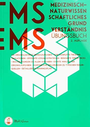 Medizinertest TMS / EMS 2020 I Medizinisch-naturwissenschaftliches Grundverständnis I Übungsbuch zur idealen Vorbereitung auf den Medizin-Aufnahmetest in Deutschland und der Schweiz