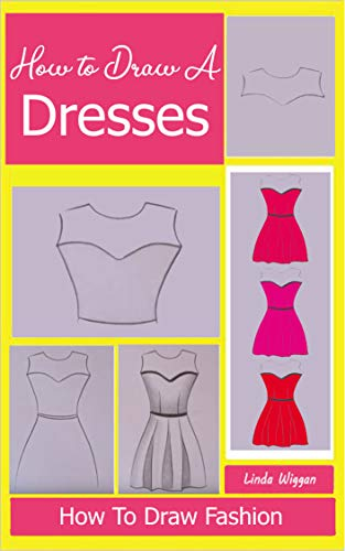How To Draw Fashion: Draw Simple Dresses step by step