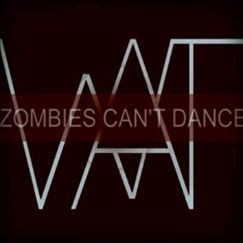 Zombies Can't Dance - Single