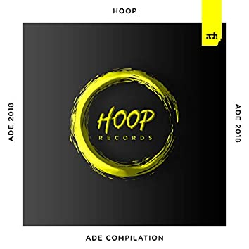 Ade Compilation 2018