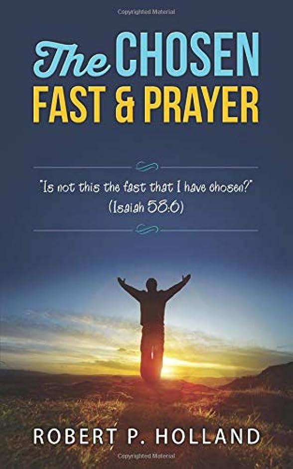 水差し挑む法律によりThe Chosen Fast and Prayer